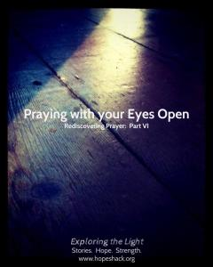praying-with-your-eyes-open